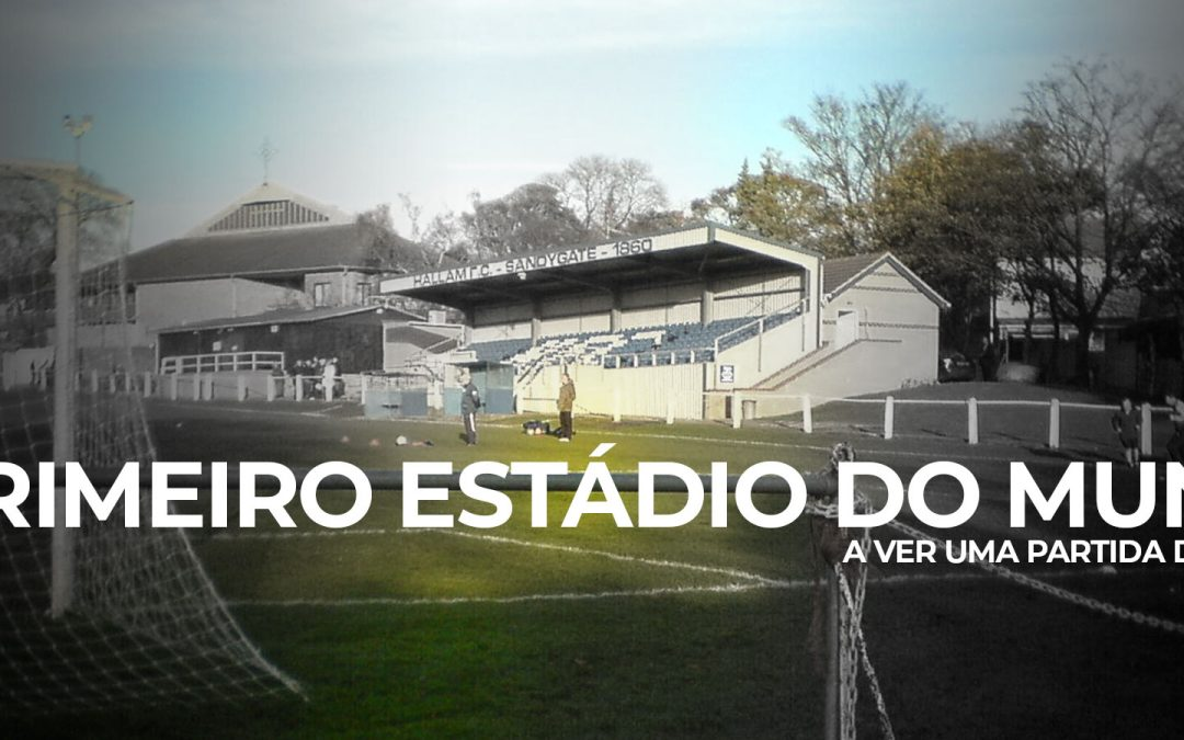 Sandygate Road: O Estádio mais antigo do Mundo